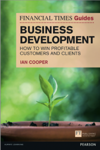 Ian Cooper's The 'Financial Times Guide To Business Development